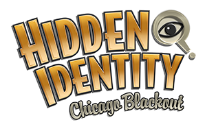 Hidden Identity™ Chicago Blackout